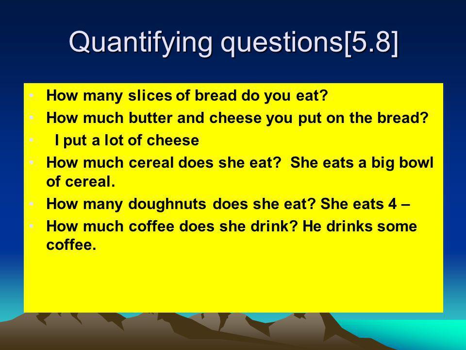 Quantifying questions[5.8]